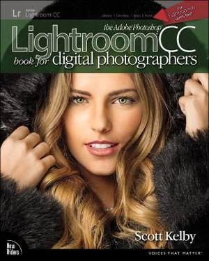 Cover of The Adobe Photoshop Lightroom CC Book for Digital Photographers