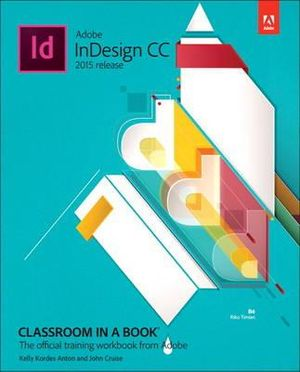 Cover of Adobe Indesign CC Classroom in a Book (2015 Release)