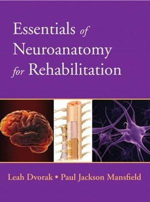Cover of Essentials of Neuroanatomy for Rehabilitation