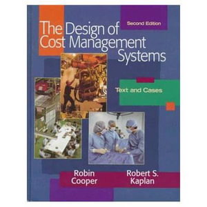 Cover of The Design of Cost Management Systems