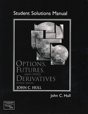 Cover of Solutions Manual [to Accompany] Options, Futures, and Other Derivatives