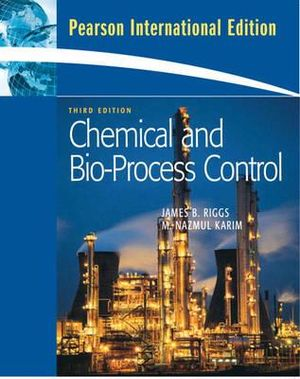 Cover of Chemical and Bio-process Control