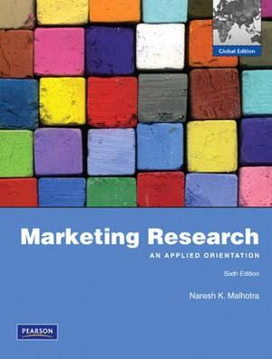 Cover of Marketing Research: An Applied Orientation Pie Global Edition