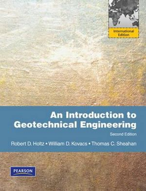 Cover of An Introduction to Geotechnical Engineering Pearson International       Edition
