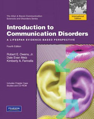 Cover of Introduction to Communication Disorders: A Lifespan Evidence-Based      Perspective Pearson International Edition
