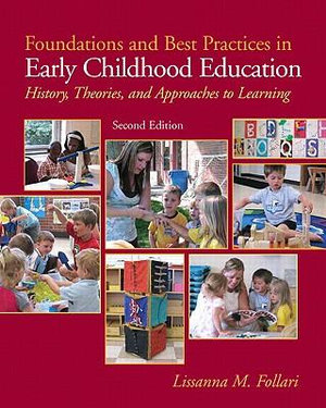 Cover of Foundation Best Practice Early Childhood Education: History, Theory     and Approaches to Learning