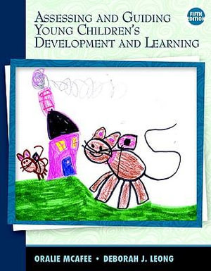 Cover of Assessing and Guiding Young Children's Development and Learning