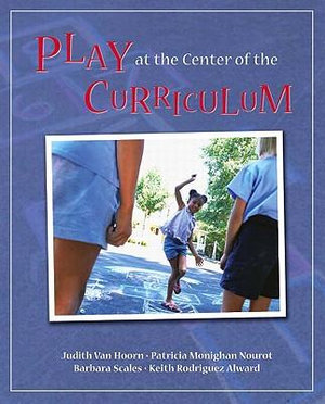 Cover of Play at the Center of the Curriculum