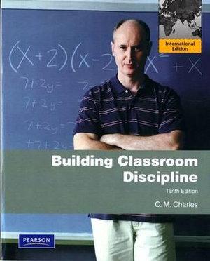 Cover of Building Classroom Discipline Pearson Internationl Edition