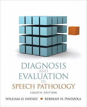 Cover of Diagnosis and Evaluation in Speech Pathology