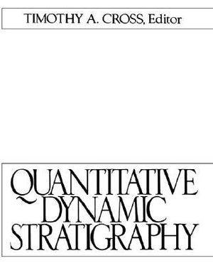 Quantitative Dynamic Stratigraphy - D. Cross