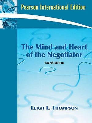 Cover of The Mind and Heart of the Negotiator