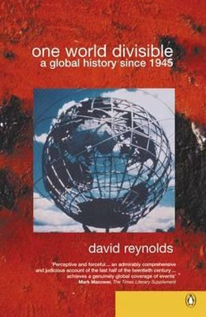 Cover of One World Divisible: a Global History Since 1945