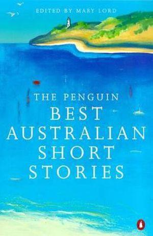 Cover of Penguin Best Australian Short Stories 3rd Edition The