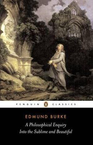 Cover of A Philosophical Enquiry Into the Sublime and Beautiful