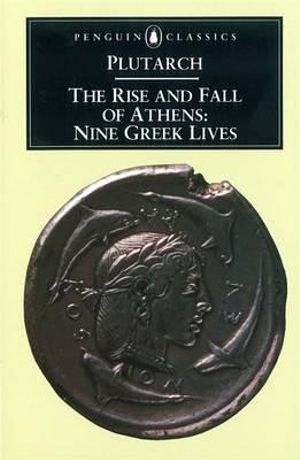 Cover of The Rise and Fall of Athens ... Translated with an Introduction by Ian Scott-Kilvert. (Reprinted.).