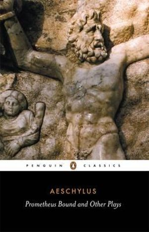 Cover of Prometheus Bound and Other Plays