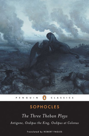 Cover of Three Theban Plays: Antigone; Oedipus the King; Oedipus at Colonus The