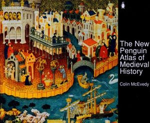 Cover of The New Penguin Atlas of Medieval History
