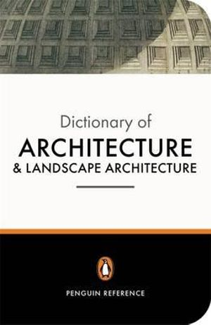 Cover of The Penguin Dictionary of Architecture and Landscape Architecture