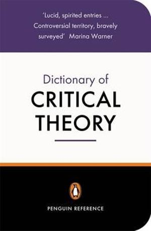 Cover of The Penguin Dictionary of Critical Theory