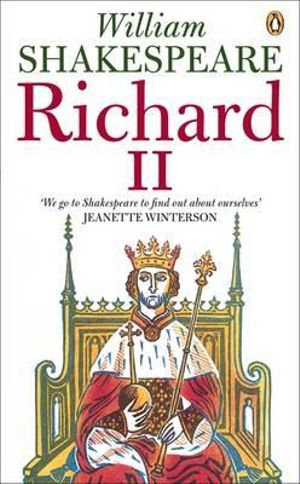 Cover of Richard the Second: Penguin Shakespeare