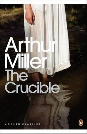 Cover of Crucible: A Play in Four Acts The