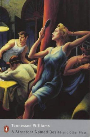 Cover of A Streetcar Named Desire and Other Plays