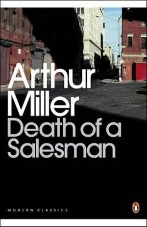 Cover of Death of a Salesman: Certain Private Conversations in Two Acts & a Requiiem