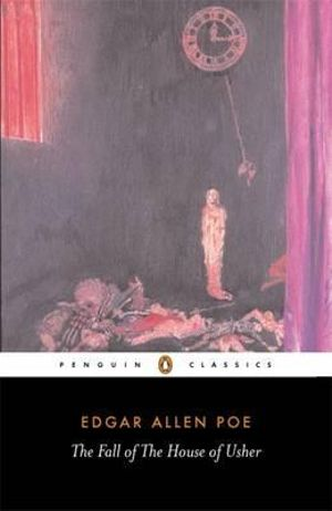 Cover of The Fall of the House of Usher and Other Writings