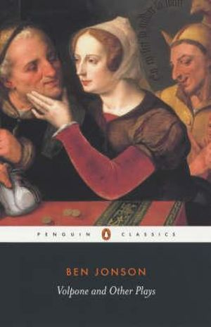 Cover of Volpone and Other Plays