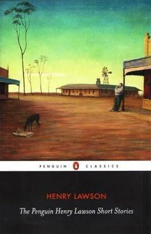 Cover of The Penguin Henry Lawson Short Stories