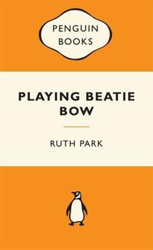 Cover of Playing Beatie Bow Popular Penguin
