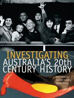 Cover of Investigating Australia's 20th Century History
