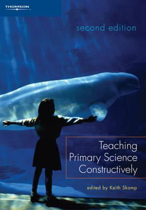Cover of Teaching Primary Science Constructively