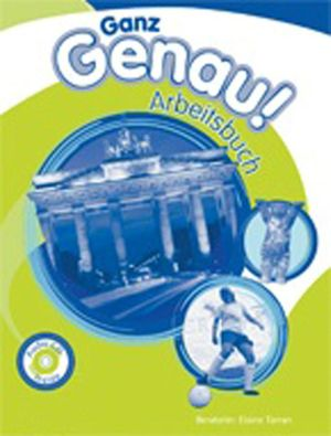 Cover of Ganz Genau! Arbeitsbuch Workbook with Student's Audio CD