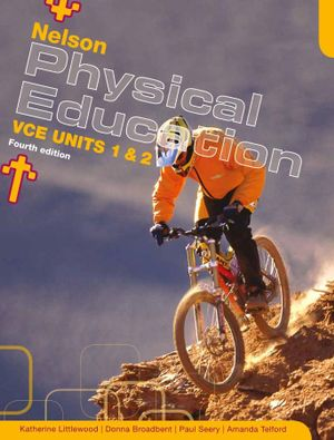 Cover of Nelson Physical Education: VCE Units 1 And 2