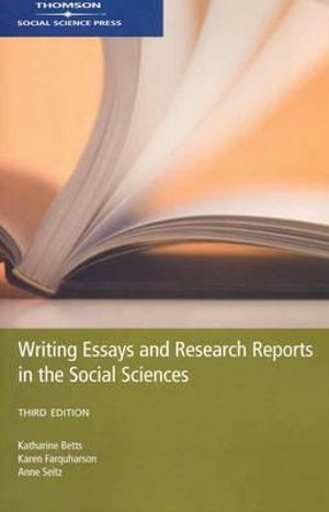 Cover of Writing Essays and Research Reports in the Social Sciences
