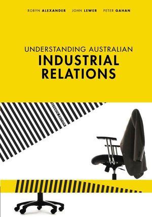 Cover of Understanding Australian Industrial Relations
