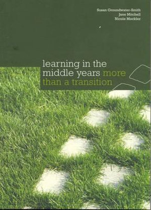 Cover of Learning in the Middle Years : More than a Transition