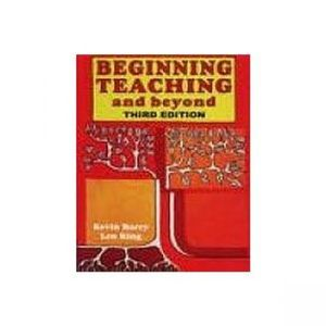 Cover of Beginning Teaching and Beyond