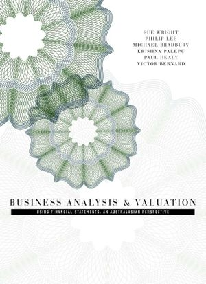Cover of Business Analysis and Valuation : Using Financial Statements, Text and  Cases, Asia-Pacific Edition
