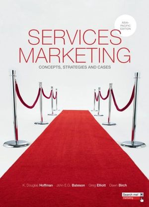Cover of Services Marketing : Concepts, Strategies and Cases Asia Pacific  Edition with Student Resource Access 12 Months