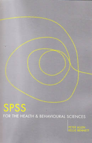 Cover of SPSS for the Health and Behavioural Sciences