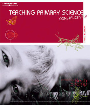 Cover of Teaching Primary Science Constructively :.
