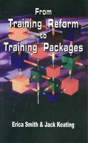 Cover of From Training Reform to Training Packages