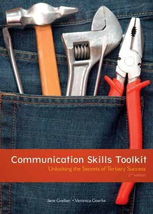 Cover of Communication Skills Toolkit : Unlocking the Secrets of Tertiary Success
