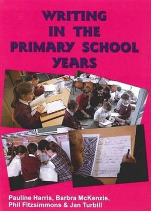 Cover of Writing in the Primary School Years