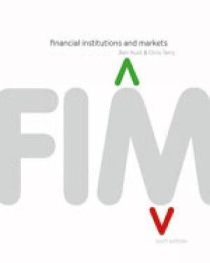 Cover of Financial Institutions & Markets with Student Resource Access 12 Months