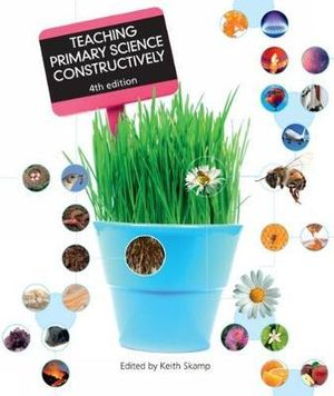 Cover of Teaching Primary Science Constructively with Student Resource Access 12  Months